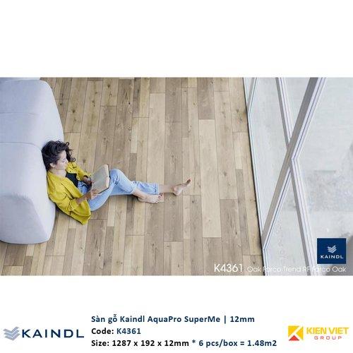 Sàn gỗ công nghiệp Kaindl AquaPro SuperMe K4361   12mm