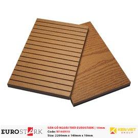Sàn gỗ ngoài trời EuroStark W140H10 | 10mm