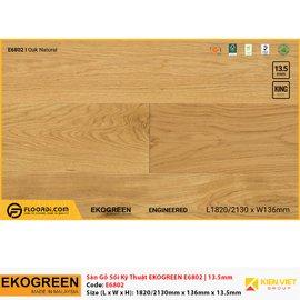 Sàn gỗ Sồi kỹ thuật Ekogreen E6802 Oak Natural | 13.5mm
