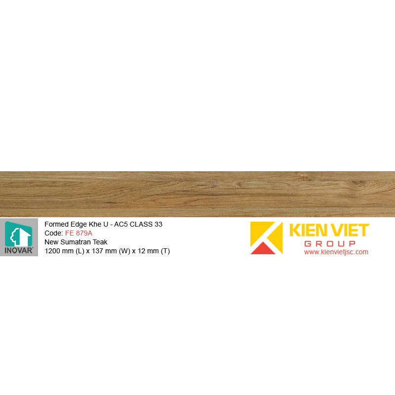 Sàn gỗ Inovar Formed Edge FE879A New Sumatran Teak   12mm