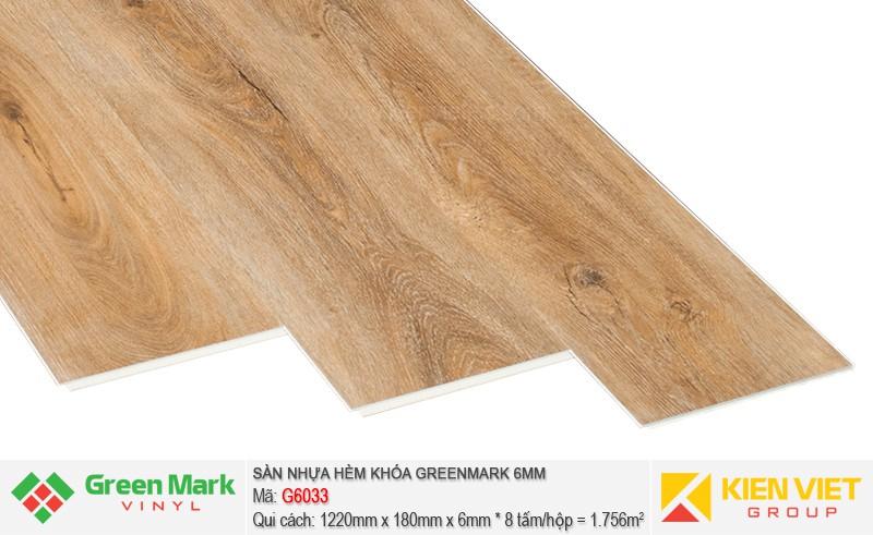Sàn nhựa hèm khóa Green Mark G6033   6mm