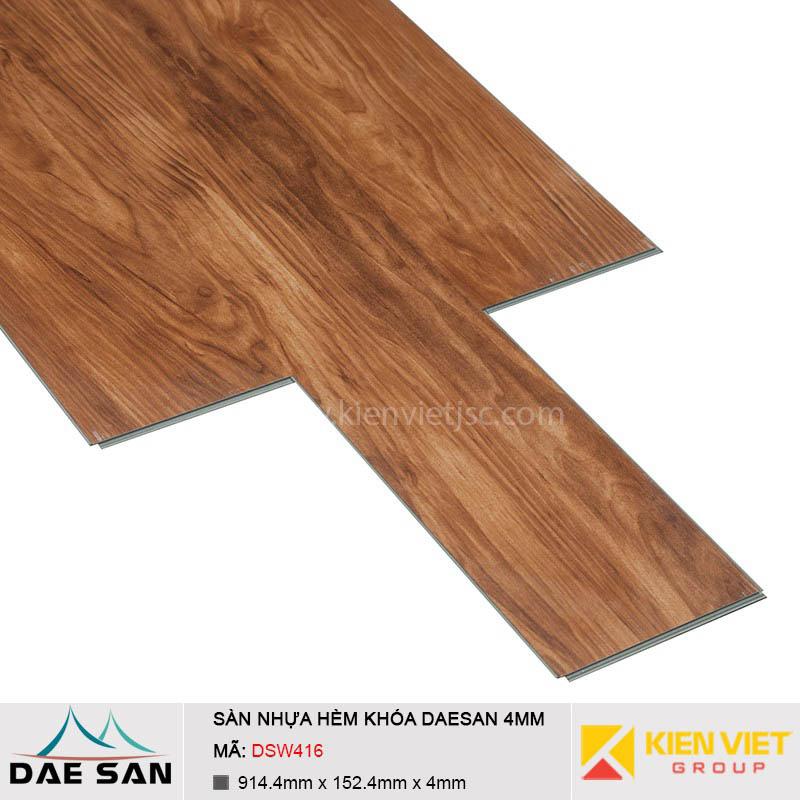 Sàn nhựa hèm khoá Daesan DSW416 | 4mm