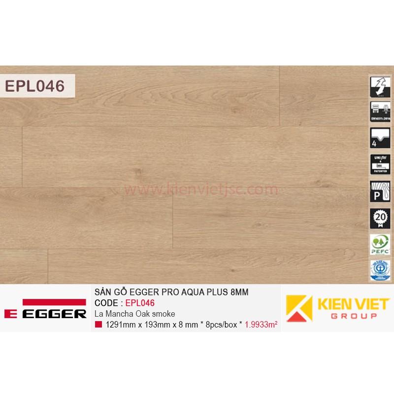 Sàn gỗ Egger Pro Aqua Plus EPL046 Light Newbury Oak   8mm