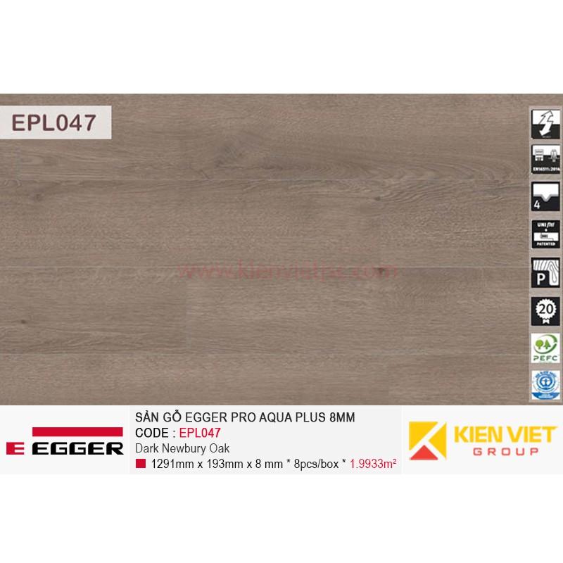 Sàn gỗ Egger Pro Aqua Plus EPL047 Dark Newbury Oak   8mm