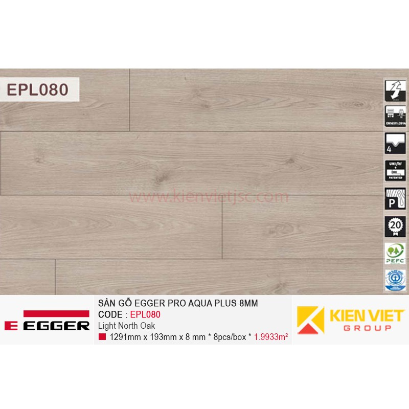 Sàn gỗ Egger Pro Aqua Plus EPL080 Light North Oak   8mm