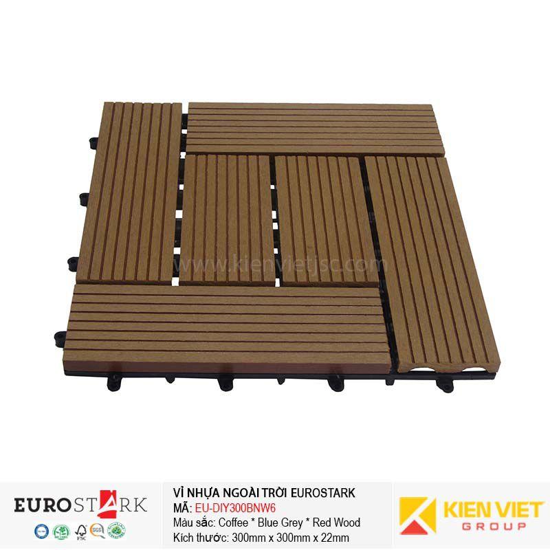 Sàn gỗ ngoài trời vỉ gỗ nhựa EuroStark EU-DIY300BNW6