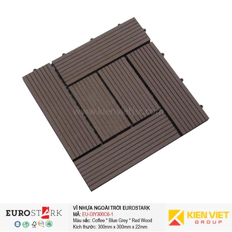 Sàn gỗ ngoài trời vỉ gỗ nhựa EuroStark EU-DIY300C6-1