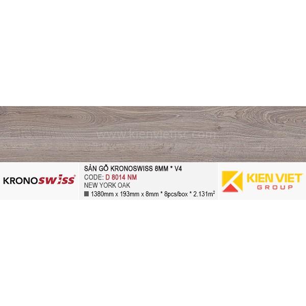 Sàn gỗ Kronoswiss D8014NM New york oak   8mm