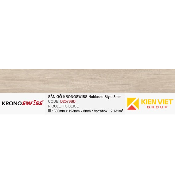 Sàn gỗ Kronoswiss D2573BD Rigoletto beige | 8mm