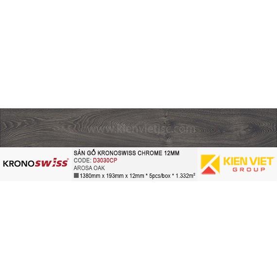 Sàn gỗ Kronoswiss D3030CP Arosa Oak   12mm