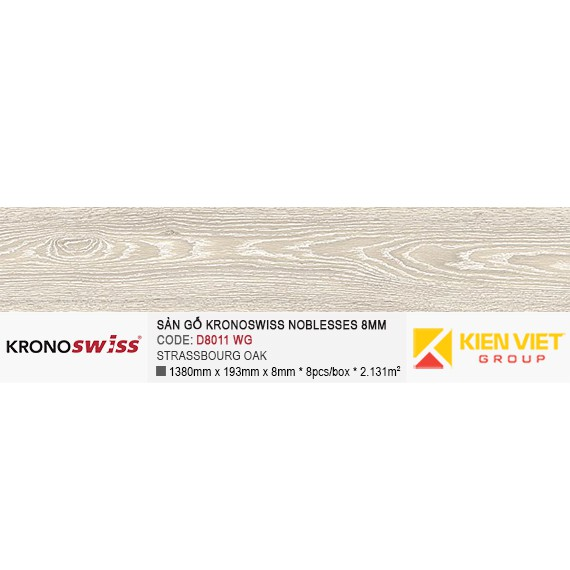 Sàn gỗ Kronoswiss D8011WG STRASSBOURG OAK | 8mm