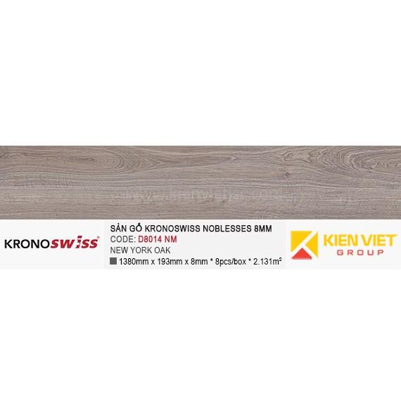 Sàn gỗ Kronoswiss D8014NM NEW YORK OAK | 8mm