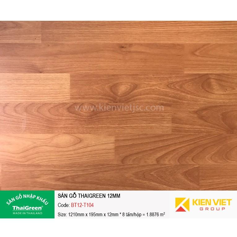 Sàn gỗ công nghiệp Thaigreen BT12-T104 | 12mm