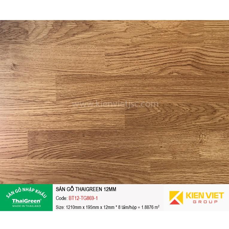 Sàn gỗ công nghiệp Thaigreen BT12-TG869-1 | 12mm