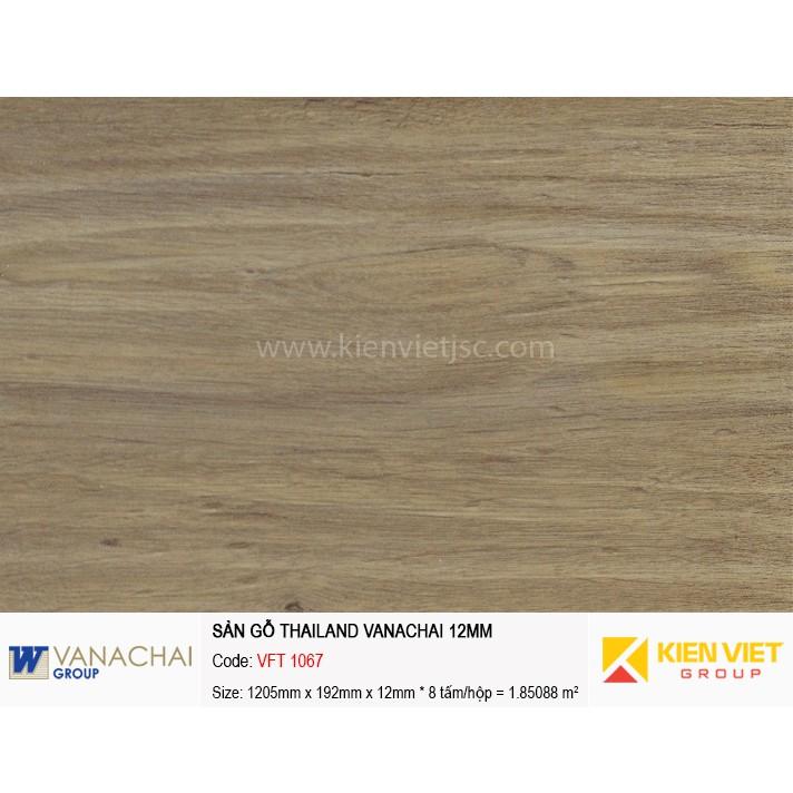 Sàn gỗ công nghiệp Vanachai VFT 1067   12mm