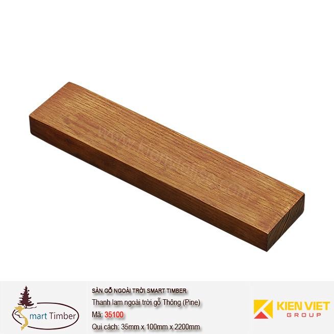 Thanh lam ngoài trời Smart Timber 35100 Thông ( Pine)