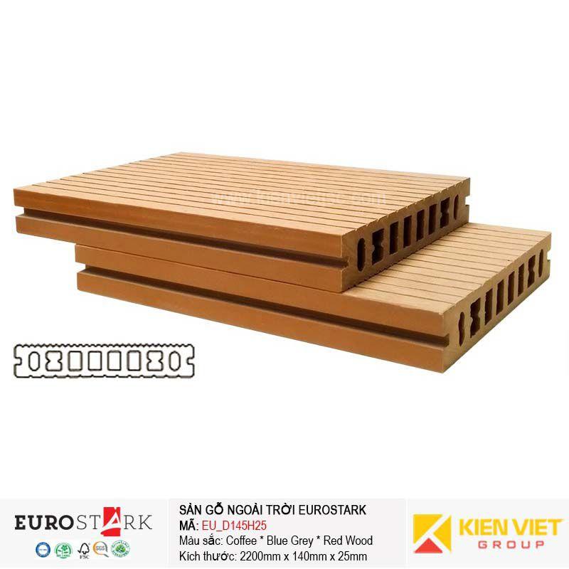 Sàn gỗ ngoài trời EuroStark Wood | EU-D145H25