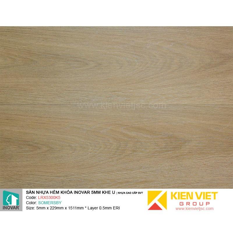 Sàn nhựa hèm khoá Inovar LRX5300K5 nhựa cao cấp SVT | 5mm