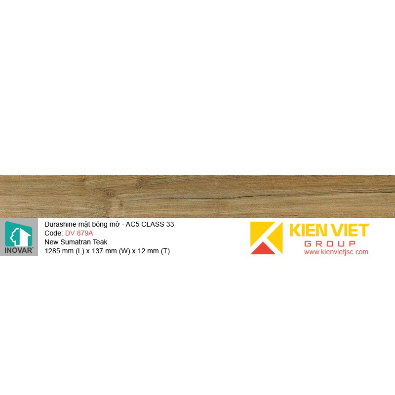 Sàn gỗ Inovar Durashine DV879A New Sumatran Teak   12mm