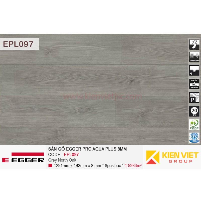 Sàn gỗ Egger Pro Aqua Plus EPL097 Grey North Oak | 8mm