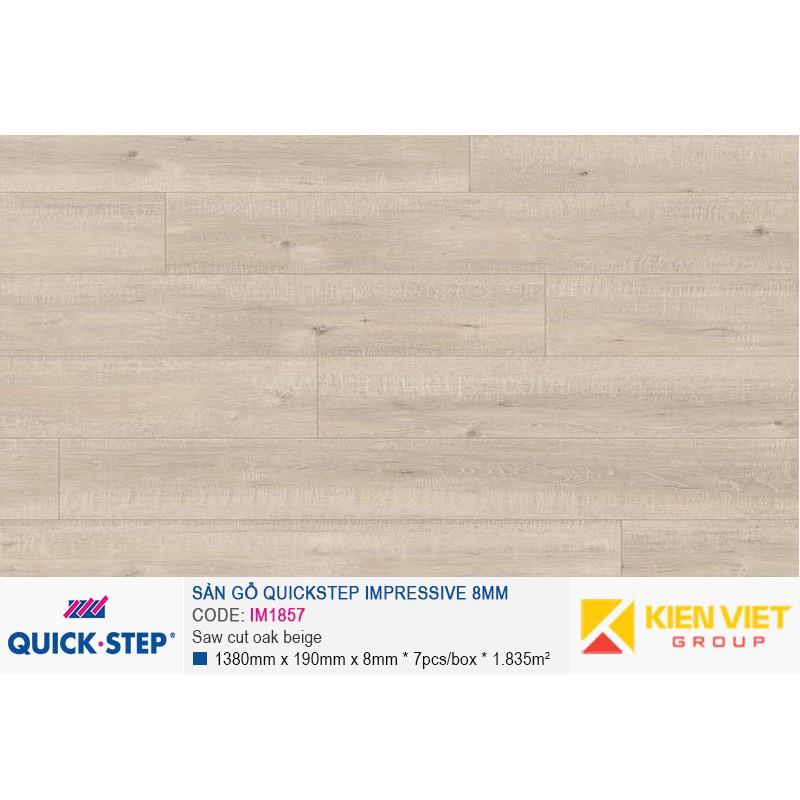Sàn gỗ Quickstep Impressive Saw cut oak beige IM1857 | 8mm