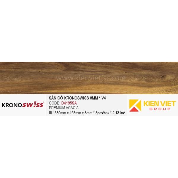 Sàn gỗ Kronoswiss D4195SA Premium Acacia   8mm
