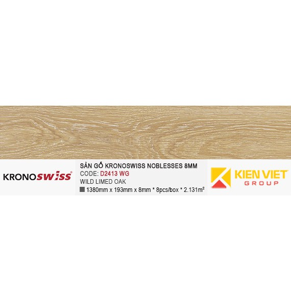 Sàn gỗ Kronoswiss D2413WG WILD LIMED OAK | 8mm