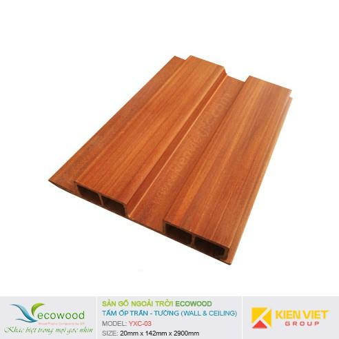 Tấm ốp tường trần EcoWood YXC-03 | 20x142mm