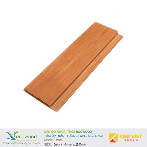 Tấm ốp tường trần EcoWood E100 | 15x104mm